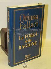 POLITICA FILOSOFIA - Oriana Fallaci: La Forza della Ragione Rizzoli 2004 STORIA
