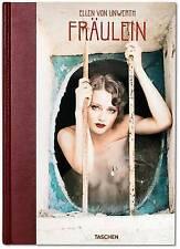 NEW Ellen von Unwerth: Fräulein by Ingrid Sischy