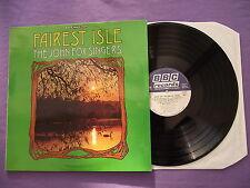 "The John Fox Singers - Fairest Isle. 12"" Vinyl Album (12A889)"