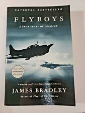 Flyboys A True Story of Courage by James Bradley (2004, Paperback)