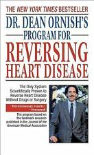 Dr. Dean Ornish's Program for Reversing Heart Disease: The Only System Scientifi