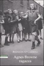 Agnes Browne ragazza- Brendan O'Carroll,  2009,  Neri Pozza