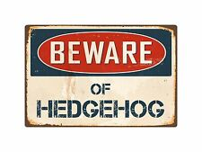 "Beware Of Hedgehog 8"" x 12"" Vintage Aluminum Retro Metal Sign VS207"