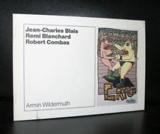 Wildermuth #Jean-Charles Blais, Remi Blanchard, Robert Combas # ed. 600 cps, nm+