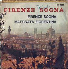 DISCO 45 Giri     WALTER CARLESI - FIRENZE SOGNA // MATTINATA FIORENTINA