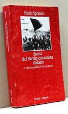 STORIA DEL PARTITO COMUNISTA ITALIANO 5. - P. Spriano [Libro, L'Unità Einaudi]