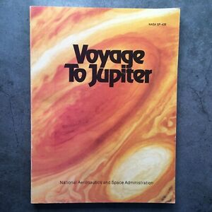 VOYAGE TO JUPITER NASA Paperback Book By Morrison & Samz 1980