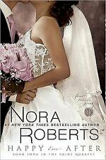 Happy Ever After (the Bride Quartet): By Nora Roberts