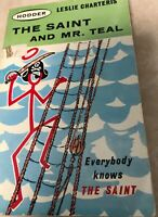 The Saint and Mr Teal Leslie Charteris 1963 Hodder