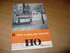 RIVISTA DI MODELLISMO FERROVIARIO HO RIVAROSSI N.64 OTTOBRE 1964 OTTIMO
