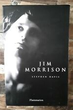 Jim Morrison - Biographie - Stephen Davis (ed Flammarion)