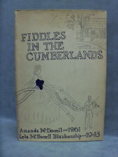 Fiddles In The Cumberlands Amanda McDowell Lela McDowell Blankenship 1943 1st Ed