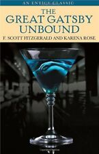 The Great Gatsby Unbound By F. Scott Fitzgerald, Karena Rose