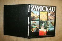 Bildband Zwickau, DDR 1981, Stadtansichten, Industrie, Sehenswürdigkeiten,