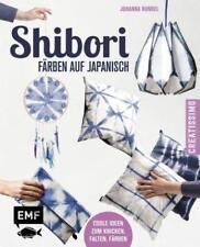 Shibori – Färben auf Japanisch von Johanna Rundel (2015, Gebundene Ausgabe)