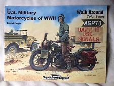 US Military Motorcycles of WWII Walk Around Squadron Signal book # 5707 New