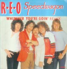 "7"" Reo Speedwagon/Wherever You´re Goin´ (Remix) NL"