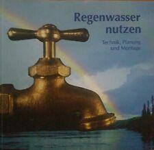 Regenwasser nutzen, Technik, Planung und Montage, Sachbuch gebunden