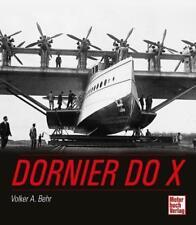 Dornier Do X von Volker A. Behr (2011, Gebundene Ausgabe)