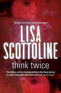 Think Twice by Lisa Scottoline (Large Paperback, 2010)