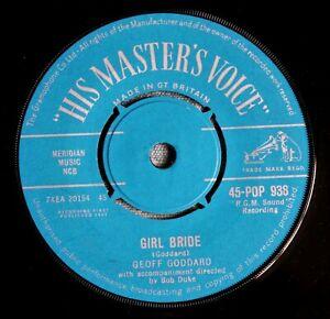 "GEOFF GODDARD Girl Bride / For Eternity UK 7"" Joe Meek HMV POP 938 NMINT 1961"