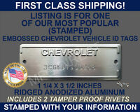 """CHEVROLET SERIAL NUMBER ID TAG DATA VIN PLATE CHEVY """"STAMPED"""" WITH YOUR INFO USA"""