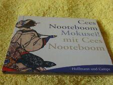 Cees Nooteboom Mokusei! mit Cees Nooteboom aus Sammlung