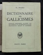 Ad] Dictionnaire des Gallicismes El. Pradez Payot 1933 Français-Allemand-Anglais
