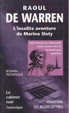 C1 Raoul de WARREN L Insolite Aventure de Marina Sloty VOYAGE DANS LE TEMPS