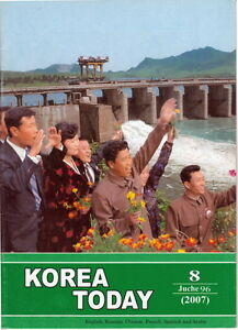 Communist Propaganda Magazine North KOREA TODAY rare August 2007 issue DPRK