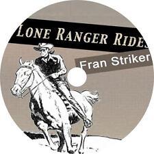 The Lone Ranger Rides, Fran Striker Texas Ranger Western Audiobook on 7 Audio CD