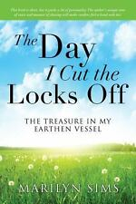 The Day I Cut the Locks Off by Marilyn Sims (2013, Paperback)