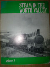 STEAM IN THE WORTH VALLEY RAILWAY BOOKLET VOL 2 1972