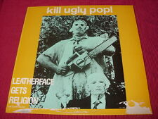 Kill Ugly Pop:   Leatherface Gets Religion UK    LP    1986  Near Mint