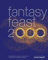 Fantasy Feast 2000: The Ultimate Millennium Celebra... by Proud, Hector Hardback