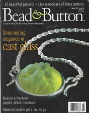 Bead & Button Magazine (Aug 1999 #32) Shimmering Elegance in Cast Glass   ~ G251