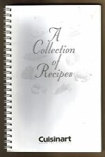 A 73 Page Collection Of Recipes  By Cuisinart Savor The Good Life. FREE SHIPPING
