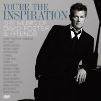 You're the Inspiration: The Music of David Foster and Friends (CD + DVD) CD NEW
