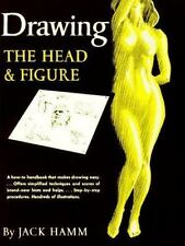 Drawing the Head and Figure: A How-To Handbook That Makes Drawing Easy Hamm, Ja