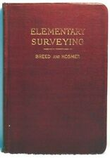 1923 ELEMENTARY SURVEYING PRINCIPLES PRACTICE Breed Instrument Surveyor Engineer