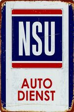 """Retro Blechschild Vintage Nostalgie look 20x30cm """"NSU Auto Dienst"""" neu"""