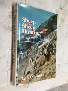 Sheep & Sheep Hunting by O'Connor ONE OF OVER 100 BOOKS FOR SALE