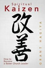 Spiritual Kaizen: How to Become a Better Church Leader-ExLibrary