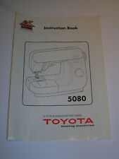 NEW ORIGINAL TOYOTA 5080 SEWING MACHINE INSTRUCTIONS MANUAL