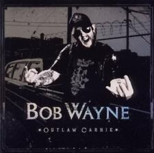 Wayne, Bob - Outlaw Carnie (Version 2) CD NEU OVP
