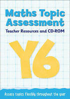 Year 6 Maths Topic Assessment: Teacher Resources and CD-ROM. Maths KS2 by Keen K
