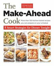 The Make-Ahead Cook: 8 Smart Strategies for Dinner Tonight by  in Used - Good
