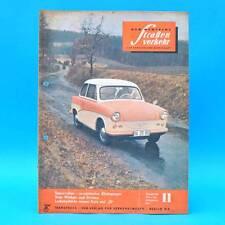 Der Deutsche Straßenverkehr 11/1960 DDR Saporoshez Borgward Budapest Zelten