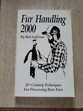 Book Fur Handling 2000 By Hal Sullivan 21st Century Techniq. For Proc. Raw Furs