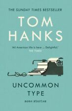 Uncommon Type : Some Stories by Tom Hanks